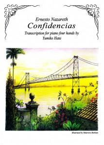 "Ernesto Nazareth, ""Confidencias"", Transcription for piano four hands by Yumiko Hata"